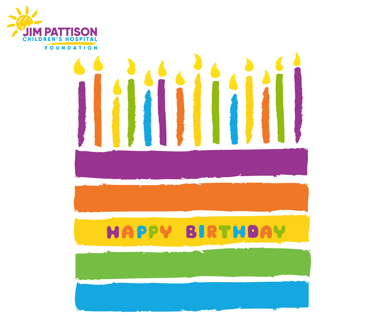 Happy Birthday ECard Jim Pattison Childrens Hospital Foundation